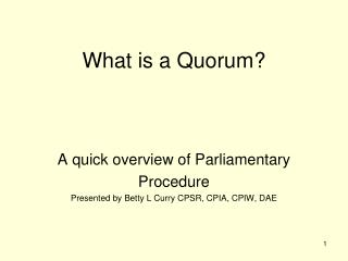 What is a Quorum?