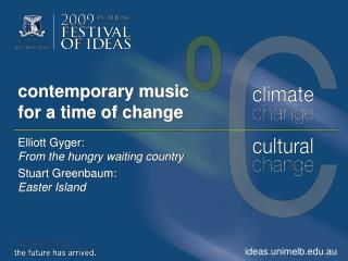 contemporary music  for a time of change