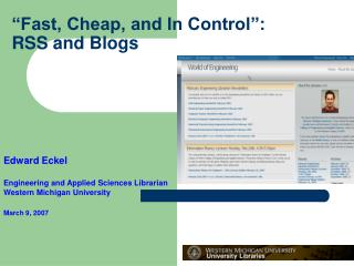 """Fast, Cheap, and In Control"":  RSS and Blogs"