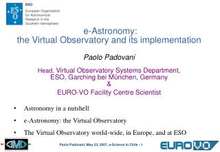 Astronomy in a nutshell e-Astronomy: the Virtual Observatory