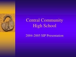 Central Community     High School