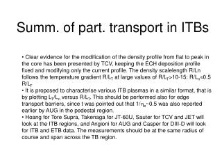 Summ. of part. transport in ITBs