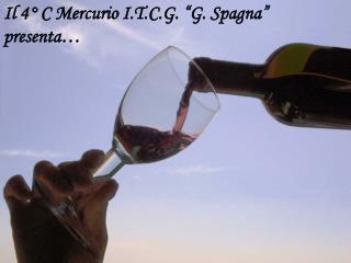 "Il 4° C Mercurio I.T.C.G. ""G. Spagna"" presenta…"