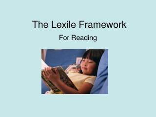 The Lexile Framework
