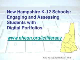New Hampshire K-12 Schools: Engaging and Assessing Students with  Digital Portfolios