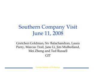 Southern Company Visit June 11, 2008