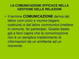 LA COMUNICAZIONE EFFICACE NELLA GESTIONE DELLE RELAZIONI
