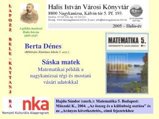 Berta Dénes (Miklósfai Általános Iskola 5. oszt.): Sáska matek