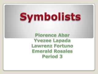 Symbolists