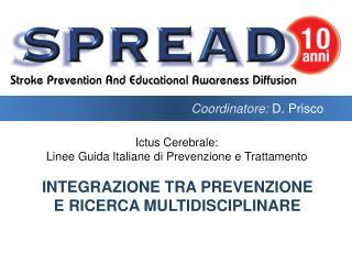 Integrazione tra prevenzione e ricerca multidisciplinare