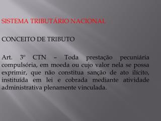 SISTEMA TRIBUTÁRIO NACIONAL CONCEITO DE TRIBUTO