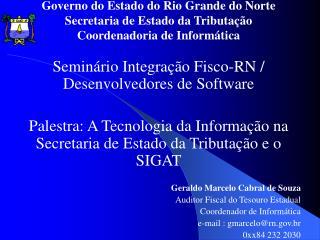 Governo do Estado do Rio Grande do Norte Secretaria de Estado da Tributação