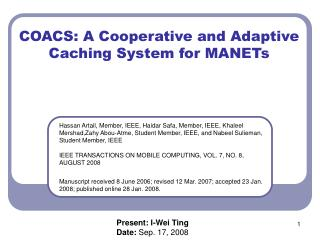 COACS: A Cooperative and Adaptive Caching System for MANETs