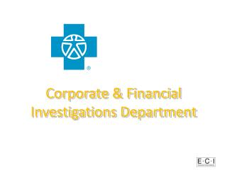 Corporate & Financial Investigations Department