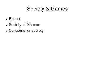 Society & Games