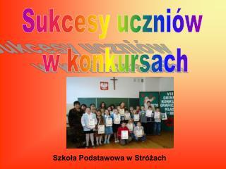 Sukcesy uczniów  w konkursach
