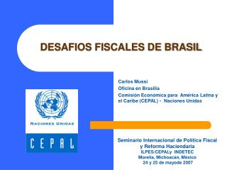 DESAFIOS FISCALES DE BRASIL