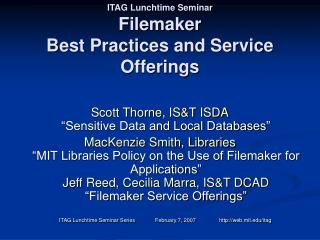 ITAG Lunchtime Seminar Filemaker  Best Practices and Service Offerings