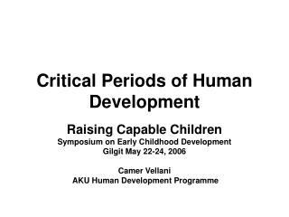 Critical Periods of Human Development