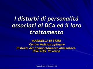 I disturbi di personalità associati ai DCA ed il loro trattamento