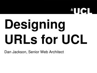 Designing URLs for UCL