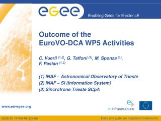 Outcome of the  EuroVO-DCA WP5 Activities