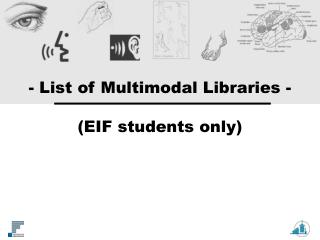 - List of Multimodal Libraries -