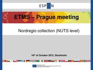 ETMS – Prague meeting