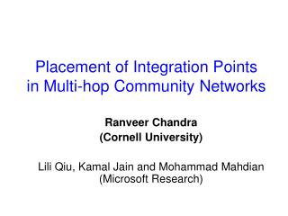 Placement of Integration Points in Multi-hop Community Networks