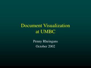 Document Visualization  at UMBC