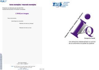 Pour nous contacter : e-mail : mailto: ivvq@afis.fr