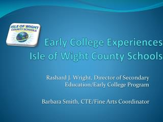 Early College Experiences Isle of Wight County Schools