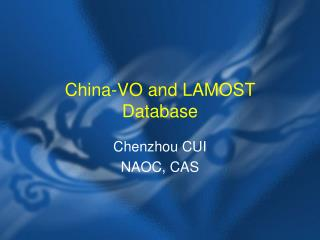 China-VO and LAMOST Database