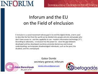 Inforum  and  the  EU on the Field of eInclusion