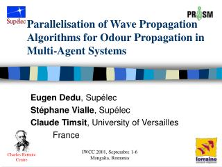 Parallelisation of Wave Propagation Algorithms for Odour Propagation in Multi-Agent Systems