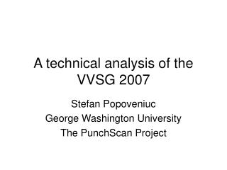 A technical analysis of the VVSG 2007