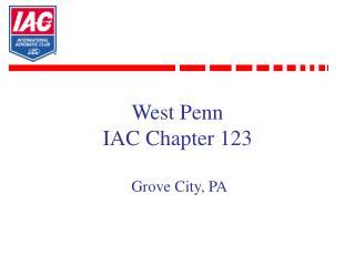 West Penn  IAC Chapter 123   Grove City, PA