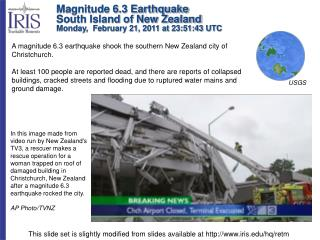 Magnitude 6.3 Earthquake South Island of New Zealand Monday,  February 21, 2011 at 23:51:43 UTC