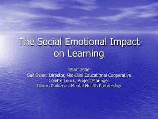 The Social Emotional Impact on Learning