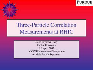 Three-Particle Correlation Measurements at RHIC