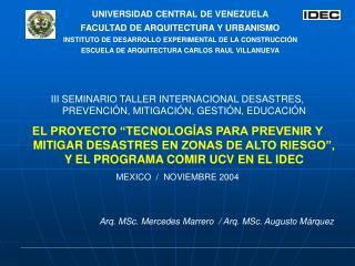 UNIVERSIDAD CENTRAL DE VENEZUELA FACULTAD DE ARQUITECTURA Y URBANISMO