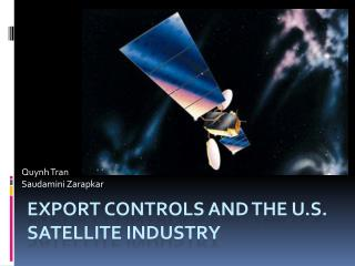 Export Controls and the U.S. Satellite Industry