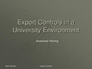 Export Controls in a University Environment