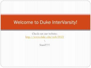 Welcome to Duke InterVarsity!
