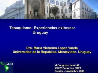 Tabaquismo. Experiencias exitosas:                               Uruguay