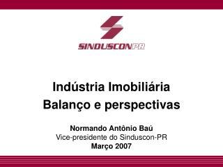 Indústria Imobiliária Balanço e perspectivas