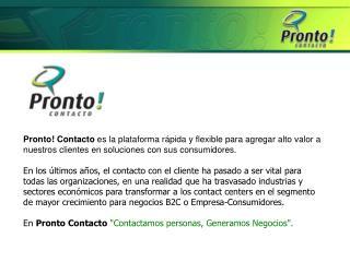 Contactos vía chat / e-mail / telefónicos / fax
