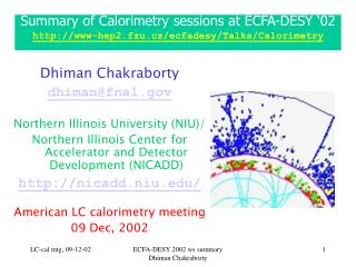Summary of Calorimetry sessions at ECFA-DESY '02 www-hep2.fzu.cz/ecfadesy/Talks/Calorimetry