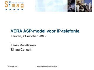 VERA ASP-model voor IP-telefonie
