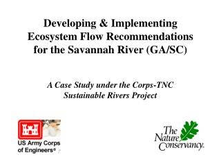 Developing  Implementing Ecosystem Flow Recommendations for the Savannah River GA